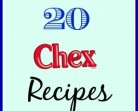 Chex Recipes – 20 LinksRoundup